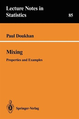 Book Mixing: Properties and Examples by Paul Doukhan