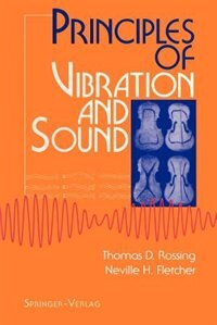 Book Principles of Vibration and Sound by Thomas Rossing