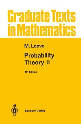 Book Probability Theory II by M. Loeve