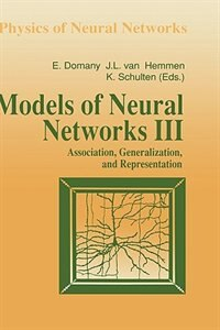 Book Models of Neural Networks III: Association, Generalization, and Representation by Eytan Domany