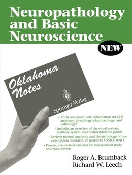 Book Neuropathology and Basic Neuroscience: OKLAHOMA NOTES NEUROPATHOLOGY by Roger A. Brumback