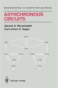 Book Asynchronous Circuits by Janusz A. Brzozowski