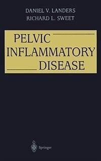 Book Pelvic Inflammatory Disease by Daniel V. Landers