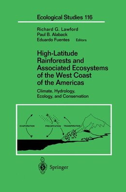 Book High-Latitude Rainforests and Associated Ecosystems of the West Coast of the Americas: Climate… by Richard G. Lawford
