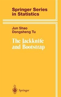 The Jackknife and Bootstrap: JACKKNIFE & BOOTSTRAP