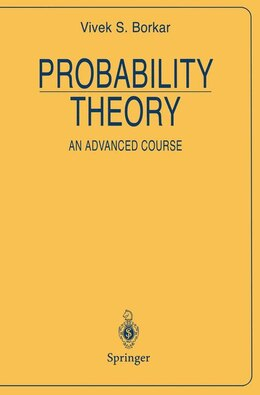 Book Probability Theory: An Advanced Course by Vivek S. Borkar