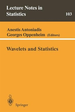 Book Wavelets and Statistics by Anestis Antoniadis