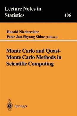 Book Monte Carlo and Quasi-Monte Carlo Methods in Scientific Computing: Proceedings of a conference at… by Harald Niederreiter