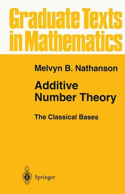 Book Additive Number Theory The Classical Bases by Melvyn B. Nathanson