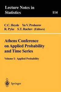 Book Athens Conference on Applied Probability and Time Series Analysis: Volume I: Applied Probability In… by C.C. Heyde