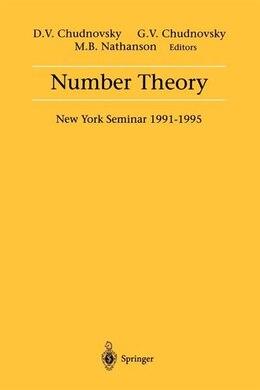 Book Number Theory: New York Seminar 1991-1995 by David V. Chudnovsky