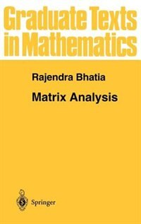 Book Matrix Analysis: MATRIX ANALYSIS by Rajendra Bhatia