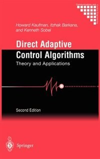 Book Direct Adaptive Control Algorithms: Theory and Applications by Howard Kaufman