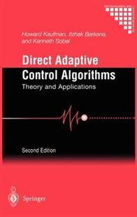 Direct Adaptive Control Algorithms: Theory and Applications
