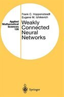 Book Weakly Connected Neural Networks by Frank C. Hoppensteadt