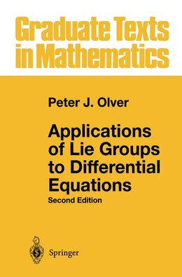 Book Applications Of Lie Groups To Differential Equations by Peter J. Olver