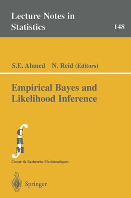 Book Empirical Bayes and Likelihood Inference by S.E. Ahmed