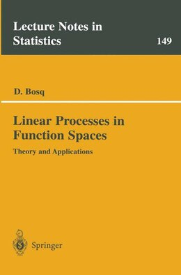 Book Linear Processes in Function Spaces: Theory and Applications by Denis Bosq