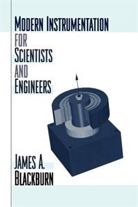 Book Modern Instrumentation for Scientists and Engineers by James A. Blackburn