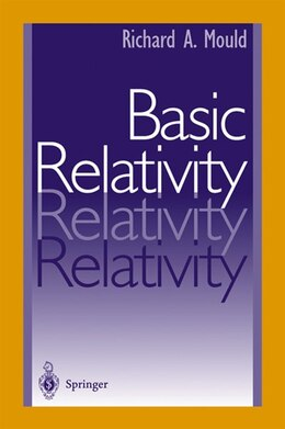 Book Basic Relativity by Richard A. Mould