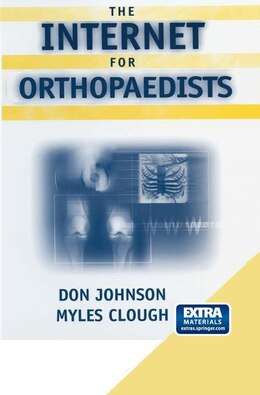 Book The Internet for Orthopaedists by Don Johnson
