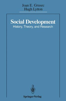 Book Social Development: History, Theory, and Research by Joan E. Grusec