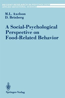 Book A Social-Psychological Perspective on Food-Related Behavior by Marta L. Axelson