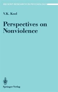 Book Perspectives On Nonviolence: PERSPECTIVES ON NONVIOLENCE by Vinod K. Kool