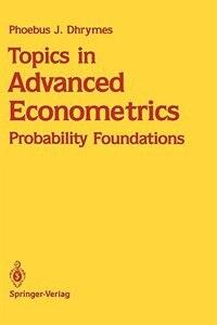 Topics in Advanced Econometrics: Probability Foundations