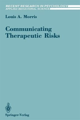 Book Communicating Therapeutic Risks by Louis A. Morris