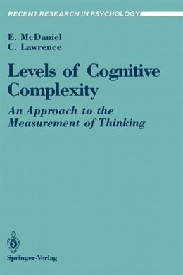 Book Levels of Cognitive Complexity: An Approach to the Measurement of Thinking by Ernest McDaniel