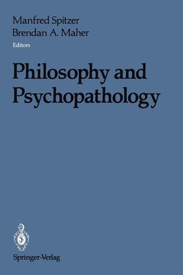 Book Philosophy and Psychopathology by Manfred Spitzer