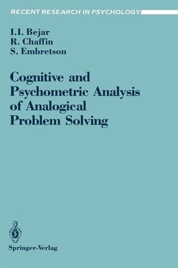 Book Cognitive and Psychometric Analysis of Analogical Problem Solving by Isaac I. Bejar
