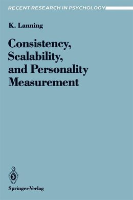 Book Consistency, Scalability, and Personality Measurement by Kevin Lanning