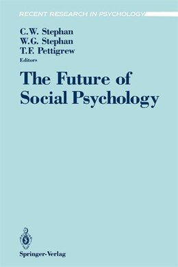 Book The Future of Social Psychology by Cookie Stephan