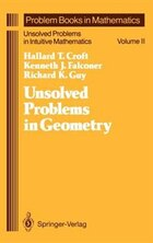 Unsolved Problems in Geometry: Unsolved Problems in Intuitive Mathematics