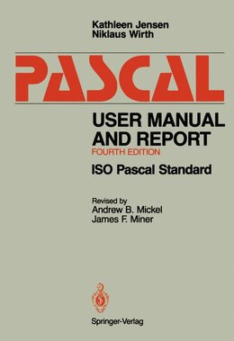 Book Pascal User Manual and Report: ISO Pascal Standard by Kathleen Jensen