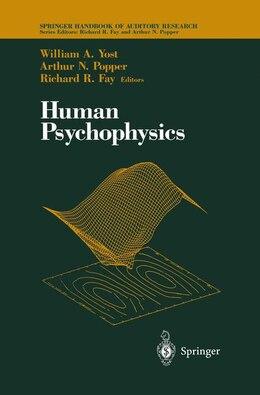 Book Human Psychophysics by William A. Yost