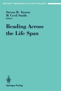 Book Reading Across the Life Span by Steven R. Yussen