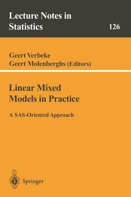 Book Linear Mixed Models in Practice: A SAS-Oriented Approach by Geert Verbeke