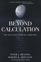 Beyond Calculation: The Next Fifty Years of Computing