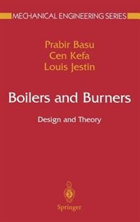 Boilers and Burners: Design and Theory