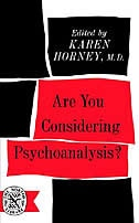 Book Are You Considering Psychoanalysis by Karen Horney