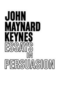 Book Essays In Persuasion by John Maynard Keynes