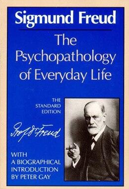 Book Psychopathology Of Everyday Life by Sigmund Freud