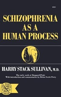 Schizophrenia as a Human Process