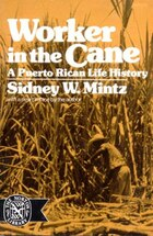 Worker In The Can: A Puerto Rican Life History