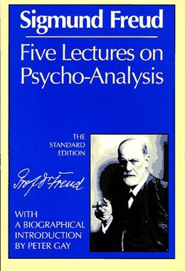 Book Five Lectures On Psychoanalysis by Sigmund Freud