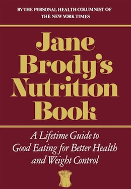 Book Jane Brodys Nutrition Book by Jane Brody