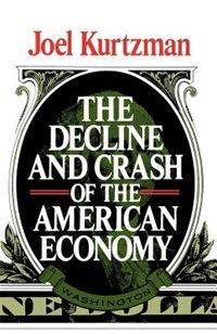Decline And Crash Of The American Economy